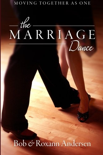9780990725909: The Marriage Dance: Moving Together as One