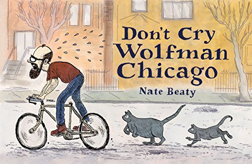 9780990728504: Don't Cry Wolfman Chicago