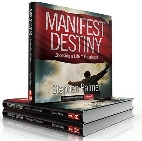 9780990733935: Manifest Destiny: Choosing a Life of Greatness
