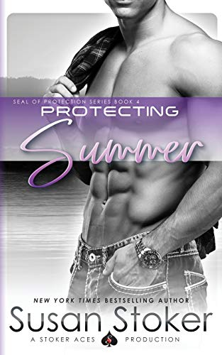 9780990738848: Protecting Summer: Volume 4 (SEAL of Protection)