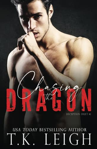 9780990739913: Chasing The Dragon (Deception Duet) (Volume 1)