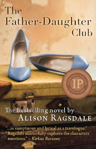 The Father-Daughter Club: Ragsdale, Alison