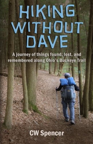 Hiking Without Dave: A journey of things: Spencer, CW