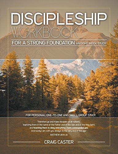 9780990755715: Discipleship Workbook for a Strong Foundation (Men's Design)