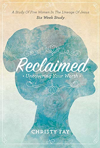 9780990757870: Reclaimed: Uncovering Your Worth