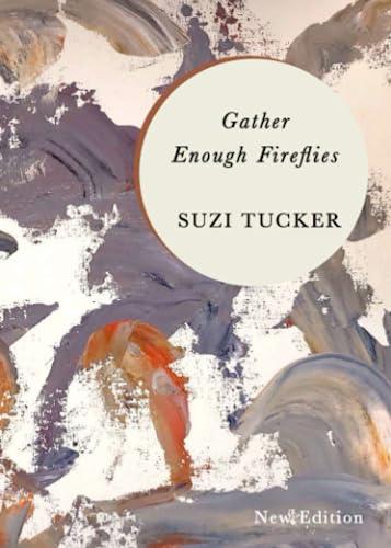 Gather Enough Fireflies: Tucker, Suzi