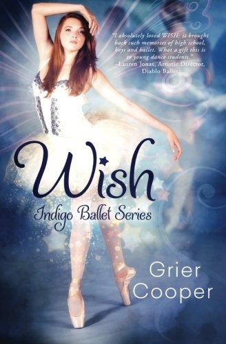 Wish (Indigo Dreams Series) (Volume 1): Cooper, Grier