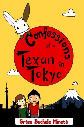 9780990773610: Confessions of a Texan in Tokyo (Texan & Tokyo)
