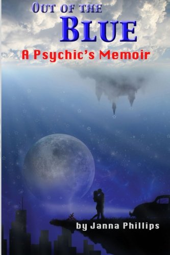 9780990776246: Out of the Blue: A Psychic's Memoir