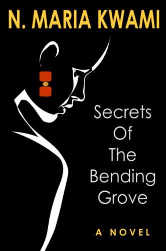 Secrets of The Bending Grove Kwami, N.