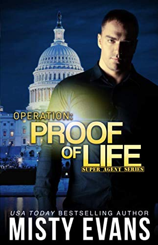 9780990798484: Operation Proof of Life (Super Agent Series) (Volume 3)