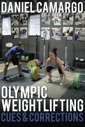9780990798507: Olympic Weightlifting: Cues & Corrections