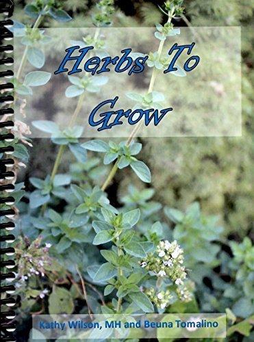 9780990801436: Herbs To Grow: Medicinal & Edible Plants