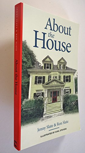 About the house About the house, Jenny Slate; Ron Slate, Used, 9780990805922 Book shows a small amount of wear to cover and binding. Some pages show signs of use.