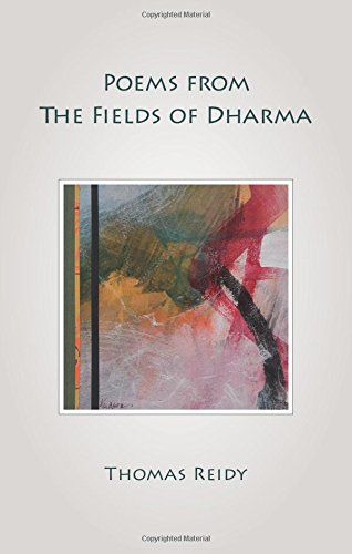 Poems from the Fields of Dharma: Reidy, Thomas