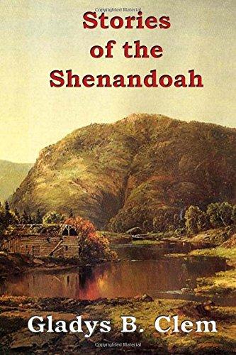Stories of the Shenandoah: Gladys B. Clem