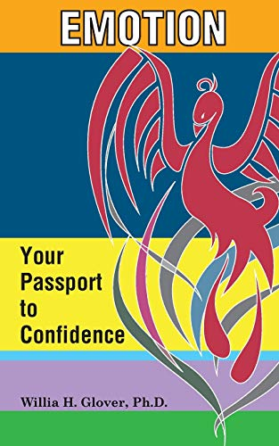 9780990822509: Emotion: Your Passport to Confidence