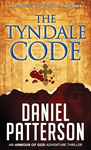 9780990824251: The Tyndale Code (An Armour of God Thriller)