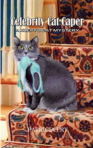 9780990831334: Celebrity Cat Caper: A Klepto Cat Mystery (Volume 6)