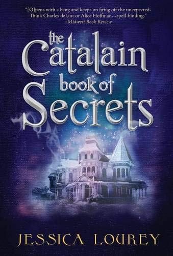 The Catalain Book of Secrets: Hardcover 2nd Edition: Lourey, Jessica