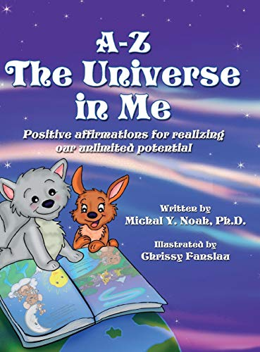 9780990839408: A-Z THE UNIVERSE IN ME: MULTI-AWARD WINNING CHILDREN'S BOOK