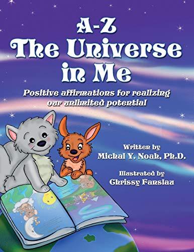 9780990839415: A-Z THE UNIVERSE IN ME: MULTI-AWARD WINNING CHILDREN'S BOOK