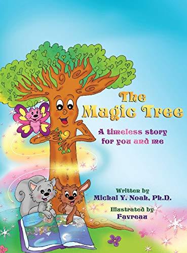 9780990839422: The Magic Tree: AWARD WINNING CHILDREN'S BOOK