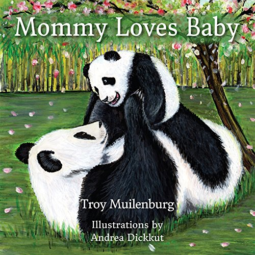 9780990840602: Mommy Loves Baby