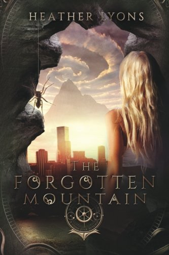 The Forgotten Mountain (The Collectors' Society) (Volume 3): Heather Lyons