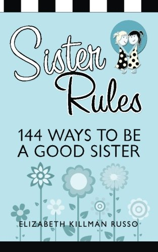 9780990845812: Sister Rules