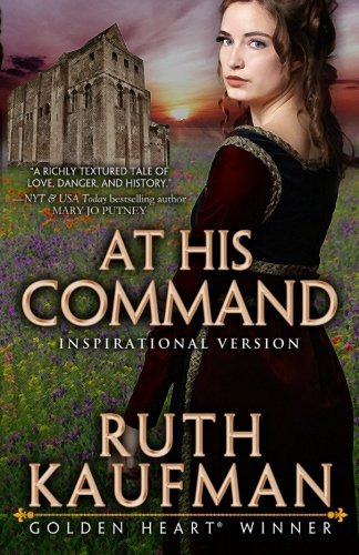 At His Command-Inspirational Romance Version: Ruth Kaufman