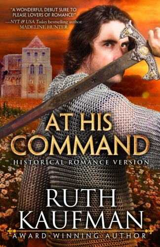 At His Command-Historical Romance Version: Ruth Kaufman