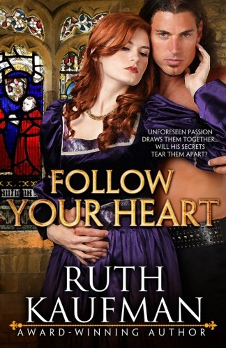 Follow Your Heart (Wars of the Roses: Kaufman, Ruth