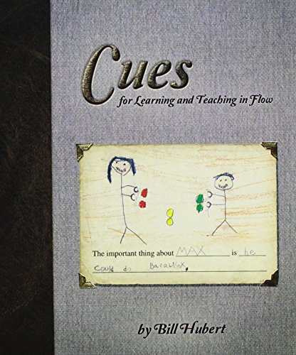 9780990848813: Cues: for Learning and Teaching in Flow