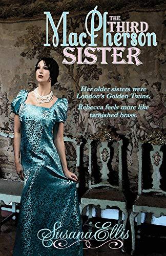 9780990863892: The Third MacPherson Sister