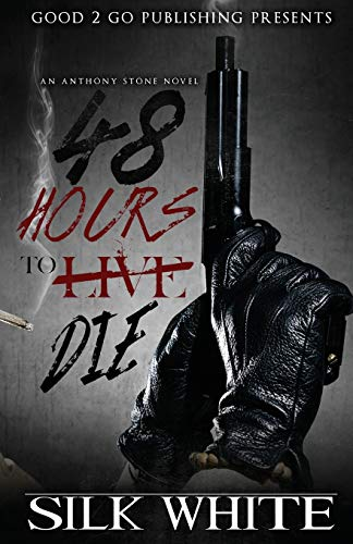 9780990869436: 48 Hours To Die: An Anthony Stone Novel