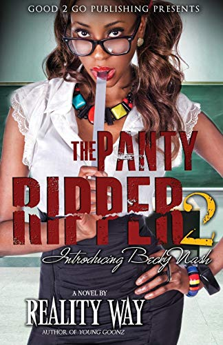 The Panty Ripper 2: Introducing Becky Nash: Way, Reality