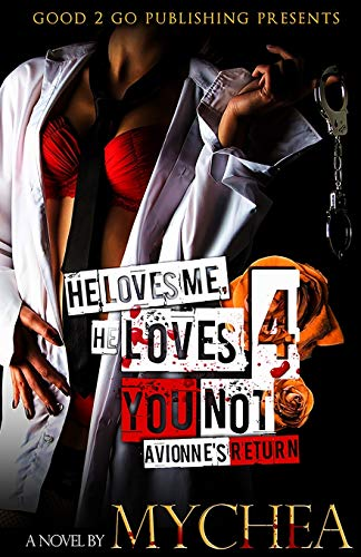 He Loves Me, He Loves You Not PT 4: Mychea