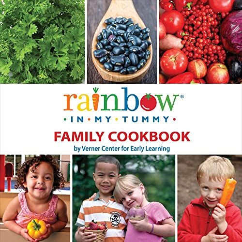 Rainbow In My Tummy Family Cookbook: Rainbow In My Tummy Verner Cen Learning