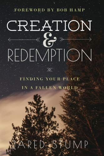 9780990873815: Creation & Redemption: Finding Your Place in a Fallen World (The Early Essays) (Volume 1)
