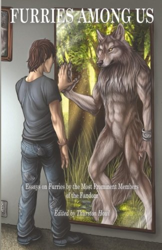9780990890263: Furries Among Us: Essays on Furries by the Most Prominent Members of the Fandom