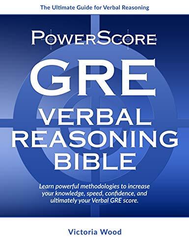 9780990893431: The PowerScore GRE Verbal Reasoning Bible