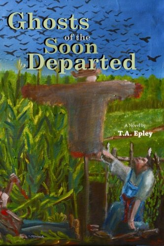 9780990895701: Ghosts of the Soon Departed