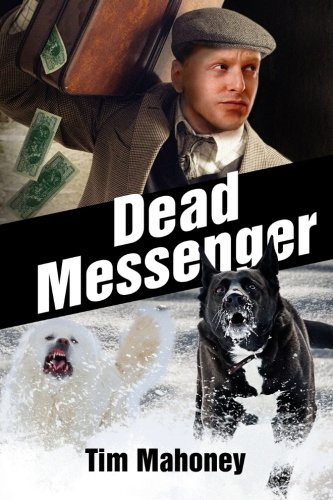 9780990897439: Dead Messenger (Saint Paul Gangsters) (Volume 4)