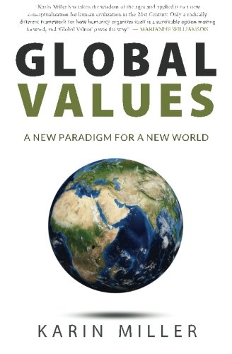 9780990920403: Global Values: A New Paradigm For A New World