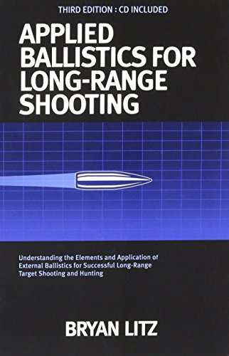 Applied Ballistics For Long Range Shooting 3rd: Bryan Litz