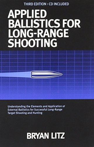 9780990920618: Applied Ballistics For Long Range Shooting 3rd Edition