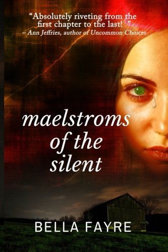9780990931010: Maelstroms of the Silent