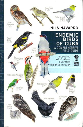 9780990941910: Endemic Birds of Cuba: A Comprehensive Field Guide