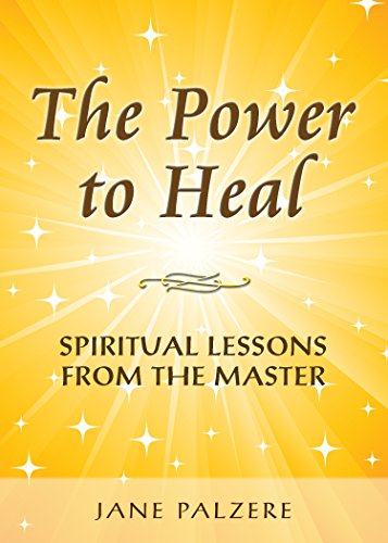 Permission to Heal Your Spirit: Lessons from the Lord: Palzare, Jane